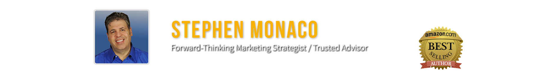 Stephen Monaco - Marketing Strategist